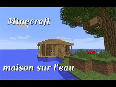 comment construire une maison sous l eau minecraft la r 233 ponse est sur admicile fr