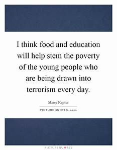 I think food an... Food Poverty Quotes