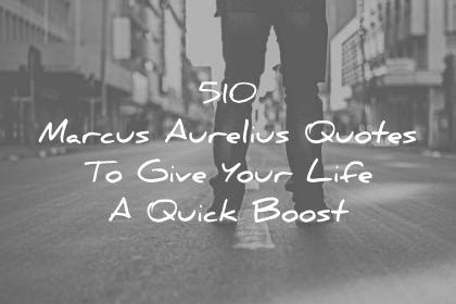 marcus aurelius quotes  give  life  quick boost