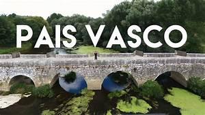 Visitando Los Mejores Sitios Del Pa U00eds Vasco
