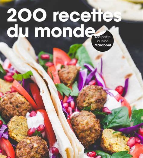 librairie cuisine livre 200 recettes du monde collectif marabout cuisine