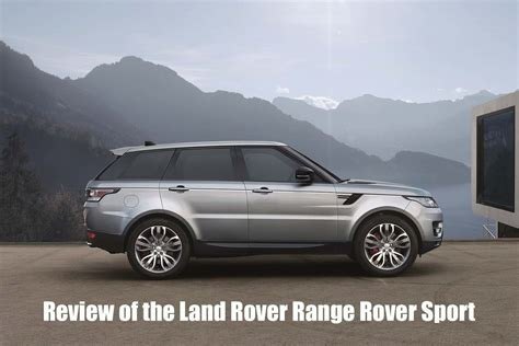 Review Land Rover Range Rover Sport by Land Rover Range Rover Sport Suv Review Osv