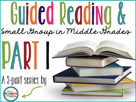 Guided Reading And Small Groups In Middle School Part I  The Hungry Teacher