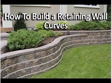 How to Build Retaining Wall with Curves YouTube