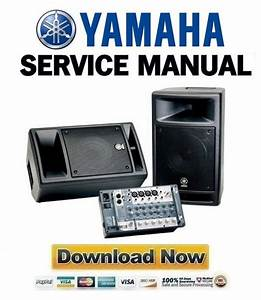 Yamaha Stagepas 300 Service Manual  U0026 Repair Guide