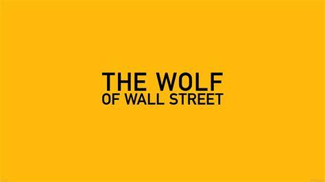 ab wallpaper  wolf  wallstreet yellow film logo