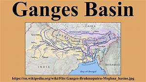 Ganges Basin - YouTube