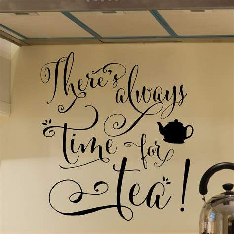 time  tea wall quotes decal wallquotescom