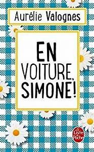 En Route Simone : en voiture simone aur lie valognes babelio ~ Medecine-chirurgie-esthetiques.com Avis de Voitures