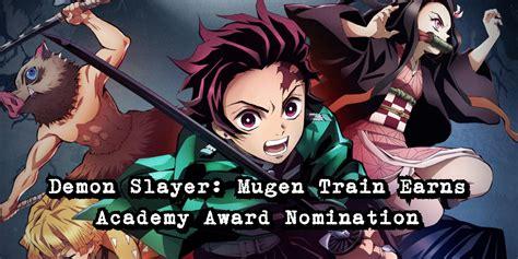 Anime Demon Slayer Mugen Train Earns Academy Award