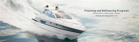 Financing Boat Purchase by Yacht And Boat Financing For New Used Yachts And Boats