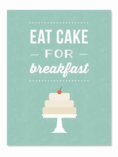 Breakfast Cake Quotes Eat Baking Dessert Kitchen