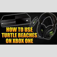 How To Use Turtle Beach X12 Headset On Xbox One  How To Use Turtle Beaches On Xbox One Youtube