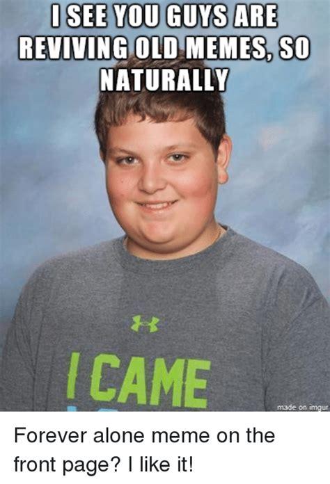 funny guy memes   time  viraler
