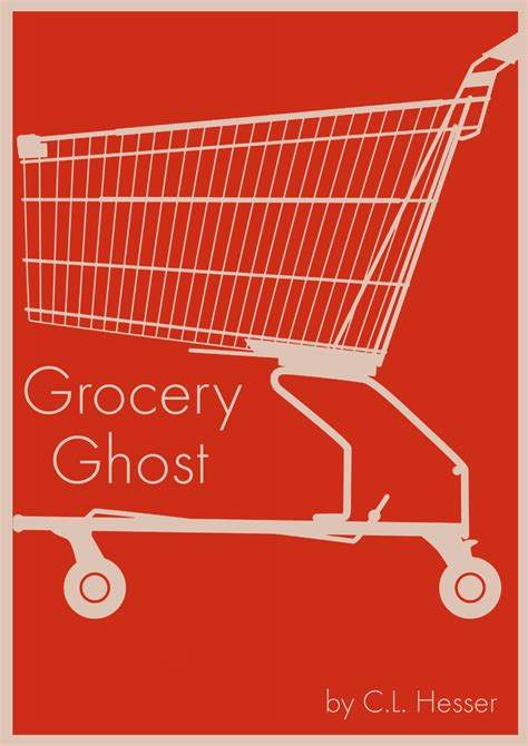 Grocery Ghost Short Fiction By Cl Hesser Popcorn Horror