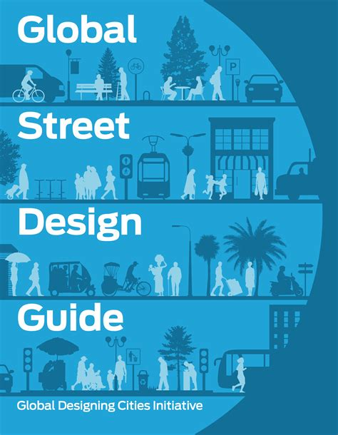 Design Guide by Global Design Guide Global Designing Cities