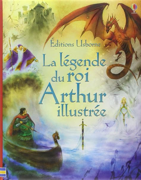 la l 201 gende du roi arthur illustr 201 e courtauld kuricheva