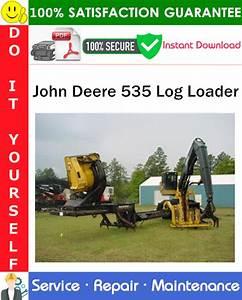 John Deere 535 Log Loader Service Repair Manual Pdf