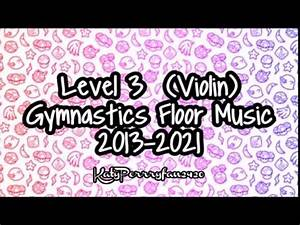 level 3 violin gymnastics floor music 2013 2021 youtube With level 2 floor music