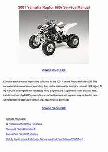 2001 Yamaha Raptor 660r Service Manual By Marilou Heap