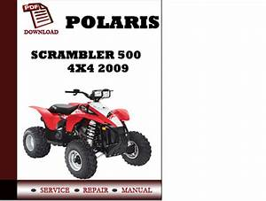 Polaris Scrambler 500 4x4 2009 Workshop Service Repair