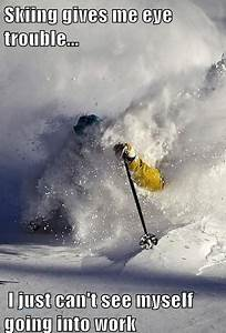 58 best Ski Fun... Skier Quotes