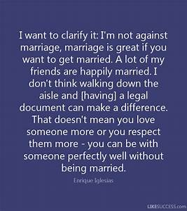 i want to clarify it i39m not against ma by enrique With documents i need to get married