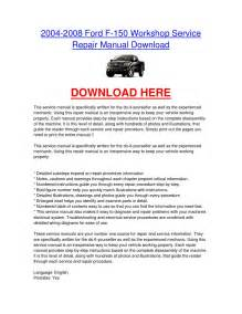 2004 2008 Ford F 150 Car Service Repair Manual By