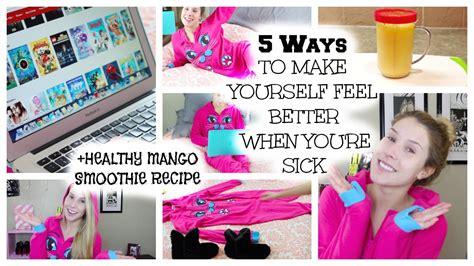 sick feel better yourself re ways