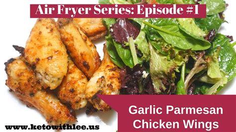 air fryer low carb wings garlic parmesan keto recipes diet recipe ketogen