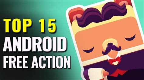 Epicamazingtop 15 Best Free Android Action Games