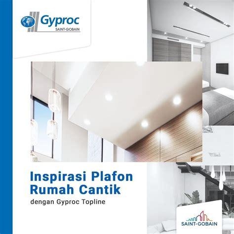 inspirasi plafon rumah cantik  gyproc topline