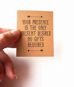 your presence is the only present desired no gifts With wedding invitations with no gifts