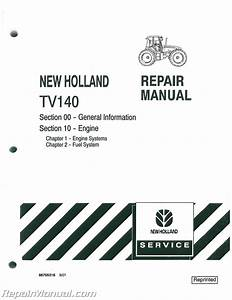Ford New Holland Tv140 Bidirectional 4wd Dsl Tractor Service Manual