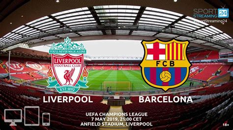Barcelona v Liverpool Live Stream Betting Odds ...