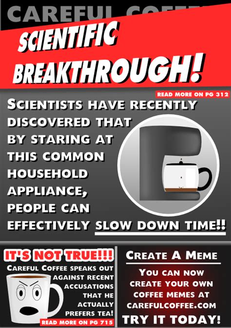 Read this coffee jokes and you will start your day with a good vibe. You can't argue with a scientific breakthrough.   Coffee jokes, Coffee humor, Scientific ...