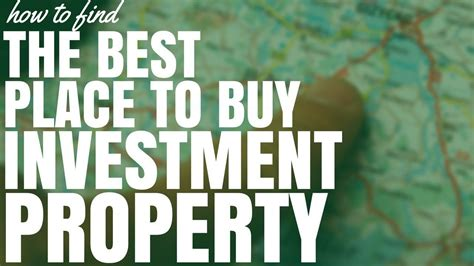 how to find the best place to buy investment property