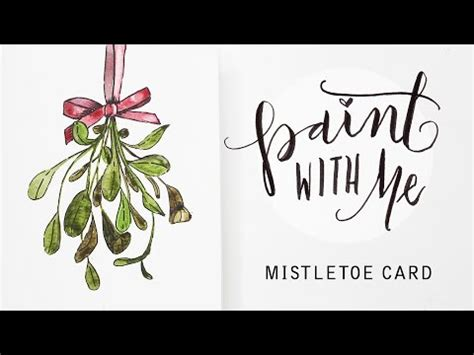 youtube watercolor christmas cards tutorials paint with me watercolour mistletoe card beginner easy watercolor tutorial