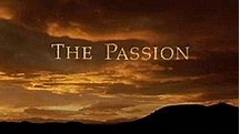 The Passion (TV serial) - Wikipedia