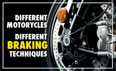 Different Motorcyles, Different Braking Techniques