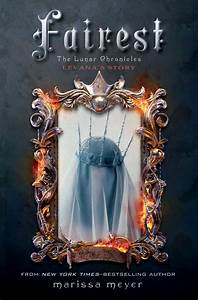 Fairest By Marissa Meyer Scholastic