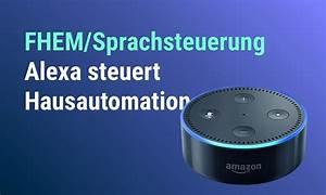 Amazon Auf Rechnung Bezahlen Wie Lange Zeit : fhem h rt jetzt auf alexa amazon echo krannich hausautomation ~ Themetempest.com Abrechnung