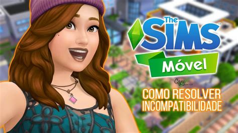sims mobile como resolver incompatibilidade