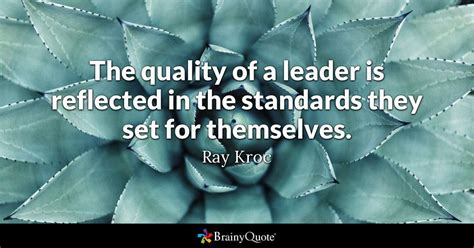 ray kroc  quality   leader  reflected