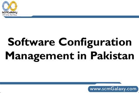 software configuration management  pakistan scm