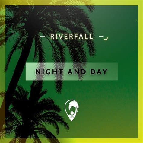 Riverfall - Night and Day by Tropical House Records | Free Listening on SoundCloud
