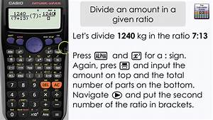 How To Divide An Amount By A Given Ratio  Casio Calculator