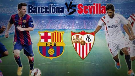Barcelona vs Sevilla Live Stream free: Watch Copa Del Rey ...