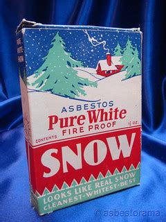pure white asbestos fireproof snow  labeled