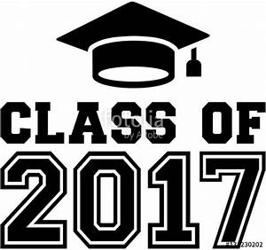 """""""Class of 2017 with graduation hat"""" Stock image and ..."""